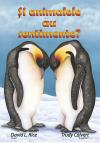 """Coperta 1 a cărții """"Și animalele au sentimente?"""""""