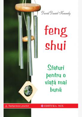 """Coperta 1 a cărții """"Feng Shui. Sfaturi pentru o viață mai bună"""""""