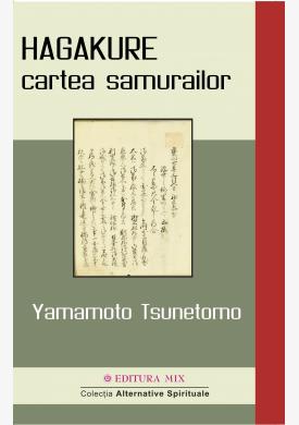 """Coperta 1 a cărții """"HAGAKURE - cartea samurailor"""""""