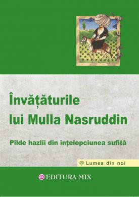 """Coperta 1 a cărții """"Învățăturile lui Mulla Nasruddin"""""""