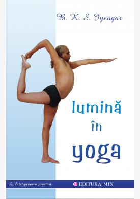 """Coperta 1 a cărții """"Lumină în Yoga"""""""