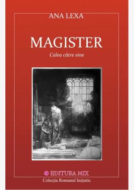 """Coperta 1 a cărții """"Magister. Calea către sine"""""""