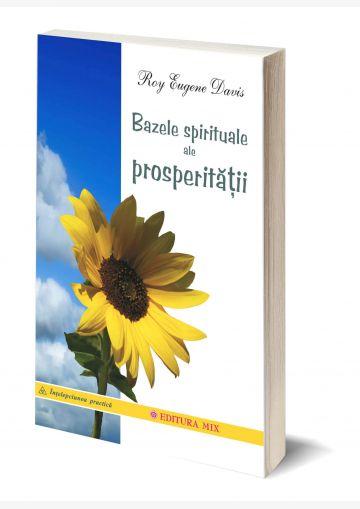 Coperta 3D a cărții Bazele spirituale ale prosperității