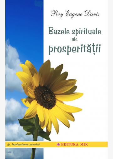 Coperta 1 a cărții Bazele spirituale ale prosperității