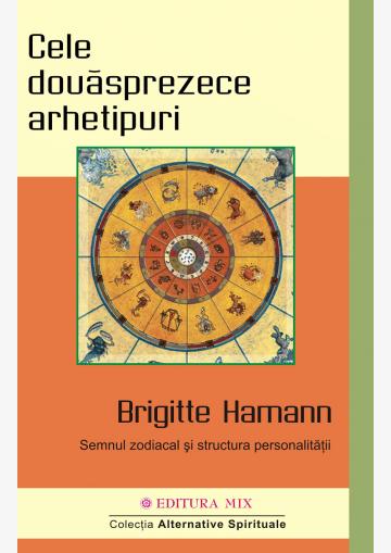 Coperta 1 a cărții Cele douăsprezece arhetipuri