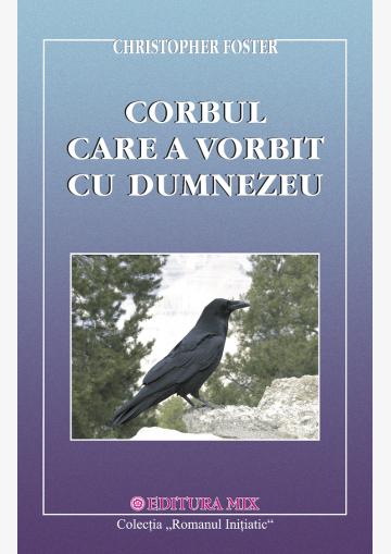 Coperta 1 a cărții Corbul care a vorbit cu Dumnezeu