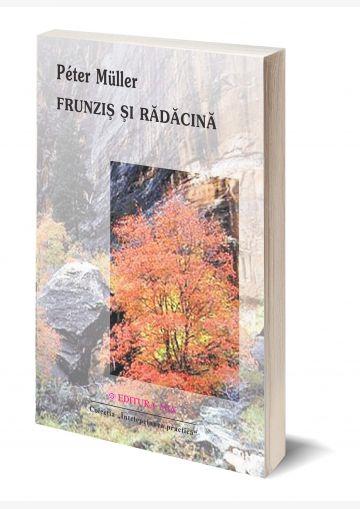 """Coperta 3D a cărții """"Frunziș și rădăcină"""""""