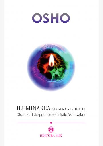 """Coperta 1 a cărții """"Iluminarea, singura revoluție"""""""