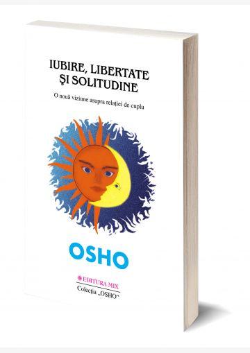 """Coperta 3D a cărții """"Iubire, libertate și solitudine"""""""