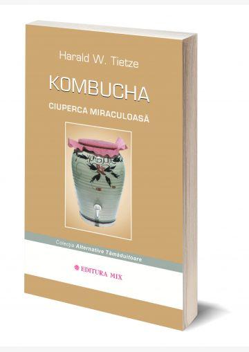 """Coperta 3D a cărții """"Kombucha. Ciuperca miraculoasă"""""""