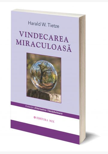 """Coperta 3D a cărții """"Vindecarea miraculoasă"""""""