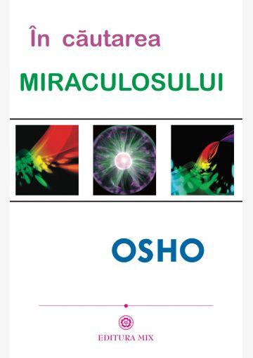 """Coperta 1 a cărții """"În căutarea miraculosului"""""""