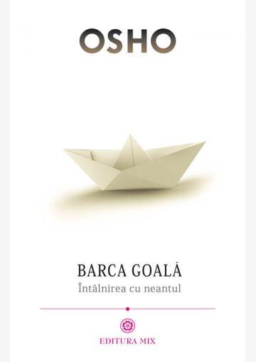 Coperta 1 a cărții Barca goală. Întâlnirea cu neantul